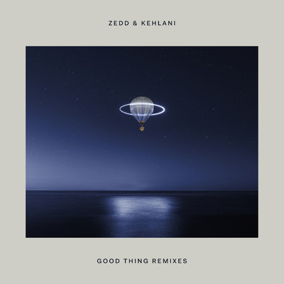 Good Thing (featuring Kehlani/Marc Benjamin Remix)/ゼッド