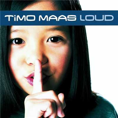 アルバム/Loud (Eastwest Release)/Timo Maas