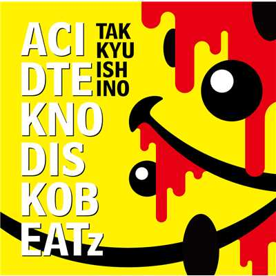 ACID TEKNO DISKO BEATz/石野 卓球