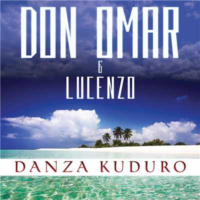 シングル/Danza Kuduro (featuring Lucenzo/Album Version)/Don Omar