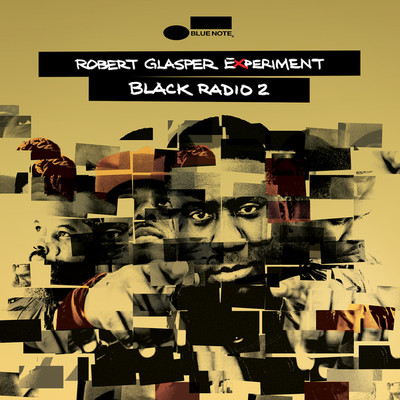 ハイレゾアルバム/Black Radio 2 (Deluxe)/Robert Glasper Experiment