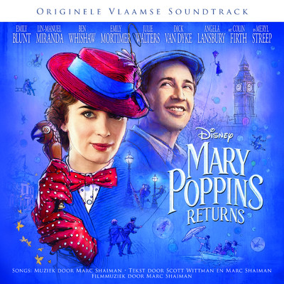 "シングル/De kaft is niet het boek (Van ""Mary Poppins Returns""/Originele Vlaamse Soundtrack)/Jasmine Jaspers/Jan Schepens/Koor - Mary Poppins Returns"