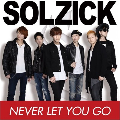 シングル/NEVER LET YOU GO (Piano Mix)/SOLZICK