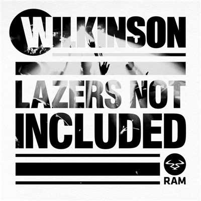 アルバム/Lazers Not Included/Wilkinson