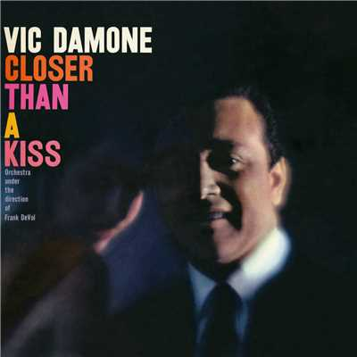 アルバム/Closer Than A Kiss/Vic Damone