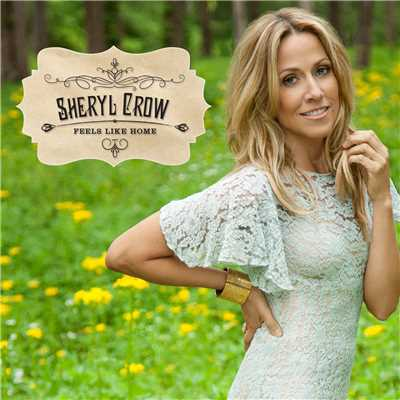 アルバム/Feels Like Home/Sheryl Crow