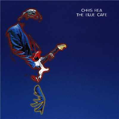 アルバム/The Blue Cafe/Chris Rea