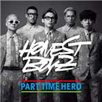 シングル/PART TIME HERO/HONEST BOYZ(R)