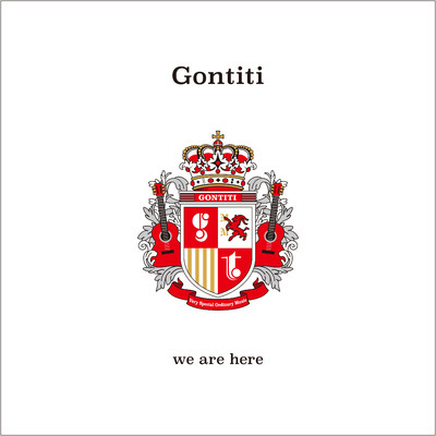 アルバム/「we are here」-40 years have passed and we are here-/GONTITI