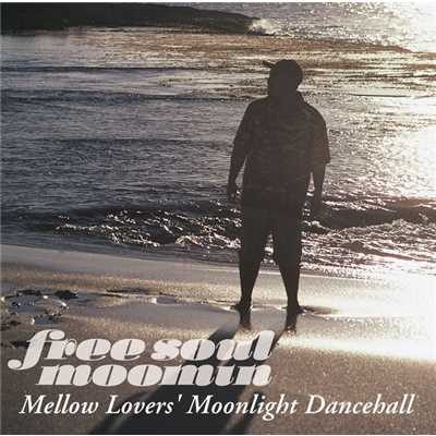 アルバム/Free Soul MOOMIN〜Mellow Lovers' Moonlight Dancehall/MOOMIN