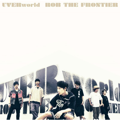 アルバム/ROB THE FRONTIER/UVERworld