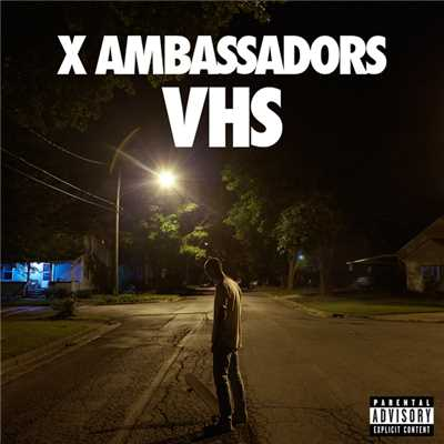 シングル/Low Life (featuring Jamie N Commons)/X Ambassadors
