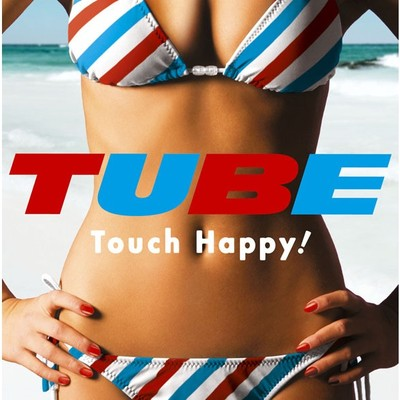 アルバム/Touch Happy !/TUBE