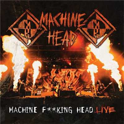 アルバム/Machine F**king Head Live/Machine Head