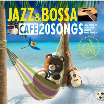 アルバム/カフェで流れるJAZZ&BOSSA THE BEST HITS COLLECTION/JAZZ PARADISE