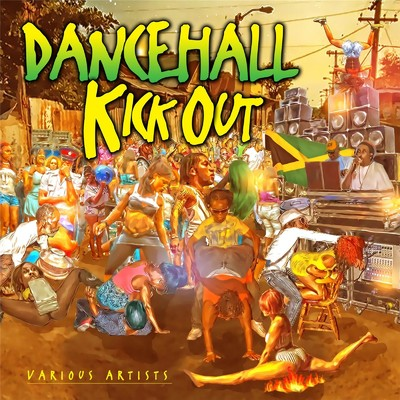 アルバム/Dancehall Kick Out Raw/Various Artists