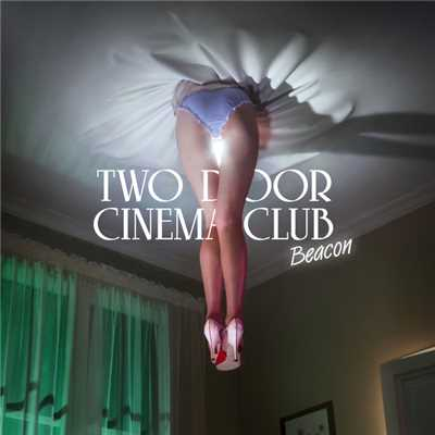 シングル/next year/Two Door Cinema Club