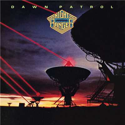 アルバム/Dawn Patrol/Night Ranger