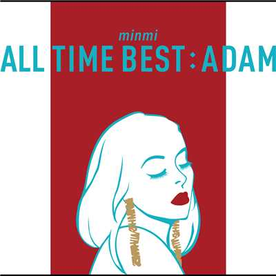 アルバム/ALL TIME BEST : ADAM/MINMI