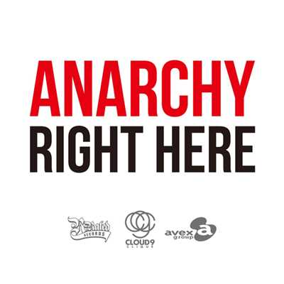 シングル/RIGHT HERE/ANARCHY