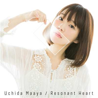 Resonant Heart/内田真礼