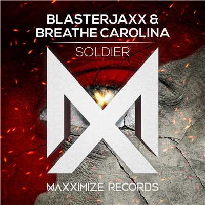 シングル/Soldier/Blasterjaxx & Breathe Carolina