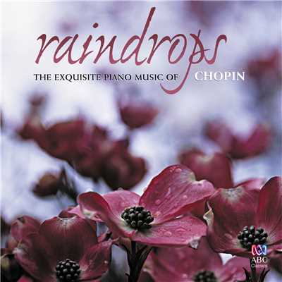 アルバム/Raindrops: The Exquisite Piano Music Of Chopin/Various Artists