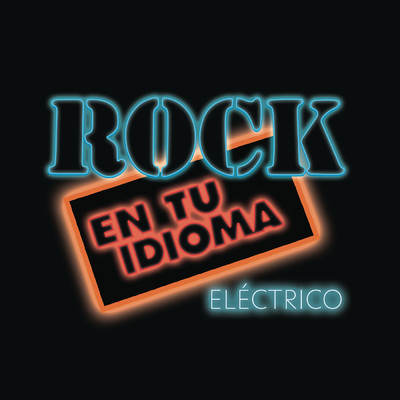 ハイレゾアルバム/Rock En Tu Idioma, Electrico/Various Artists