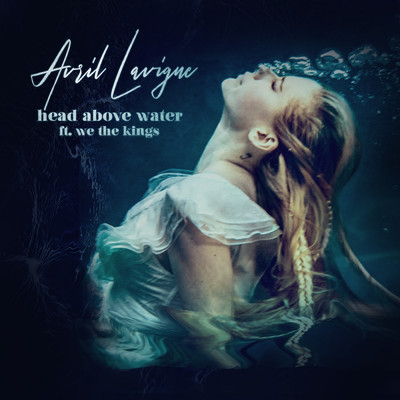 シングル/Head Above Water feat. We The Kings/Avril Lavigne