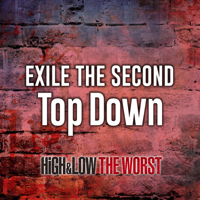 シングル/Top Down/EXILE THE SECOND