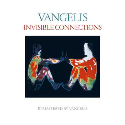 アルバム/Invisible Connections (Remastered)/Vangelis