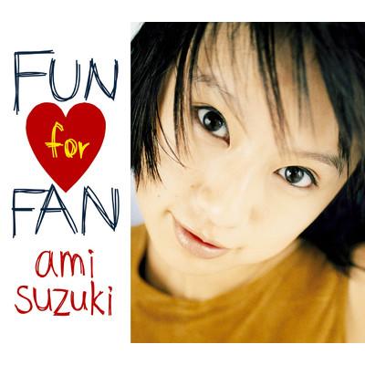FUN for FAN/鈴木亜美収録曲・試...