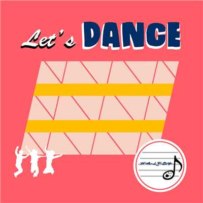 シングル/Let's DANCE/HALFBY