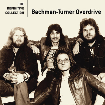 アルバム/The Definitive Collection/Bachman-Turner Overdrive