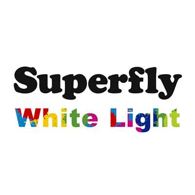 シングル/White Light/Superfly
