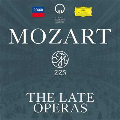 アルバム/Mozart 225 - The Late Operas/Various Artists