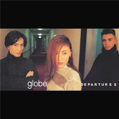 シングル/DEPARTURES(RADIO EDIT)/globe