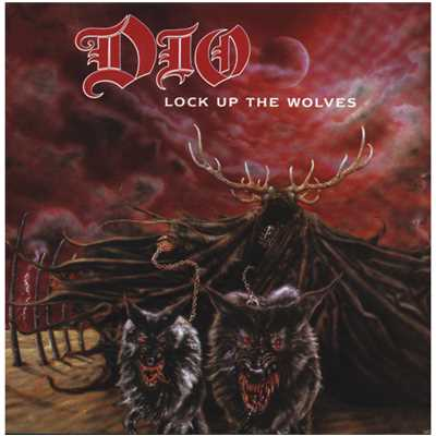 シングル/Lock Up The Wolves/Dio