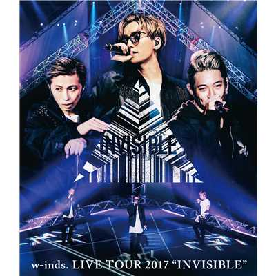 "アルバム/w-inds. LIVE TOUR 2017 ""INVISIBLE""/w-inds."