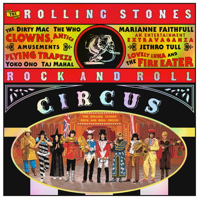 アルバム/The Rolling Stones Rock And Roll Circus (Expanded)/ザ・ローリング・ストーンズ