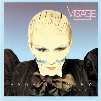アルバム/Fade To Grey:  The Best Of Visage/Visage