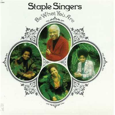 アルバム/Be What You Are (Reissue)/The Staple Singers