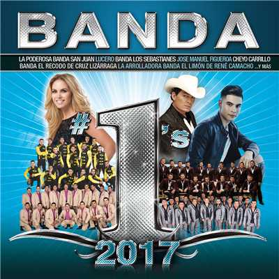 アルバム/Banda #1's 2017/Various Artists