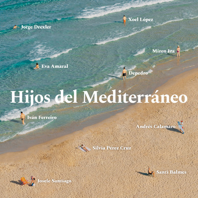 アルバム/Hijos del Mediterraneo/Various Artists