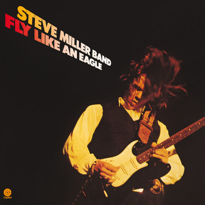 ハイレゾアルバム/Fly Like An Eagle/Steve Miller Band