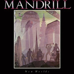 アルバム/New Worlds/Mandrill