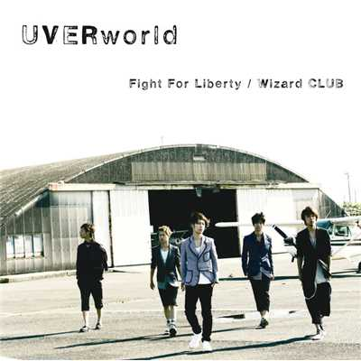 アルバム/Fight For Liberty / Wizard CLUB/UVERworld