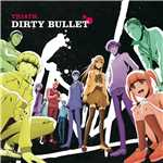 ハイレゾ/DIRTY BULLET/TRI4TH