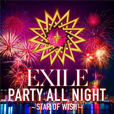 着うた®/PARTY ALL NIGHT 〜STAR OF WISH〜/EXILE