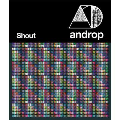 Shout/androp
